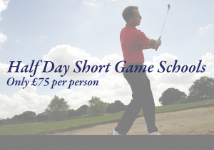 Half Day Short Game School